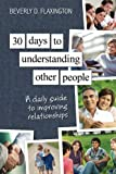 img - for 30 Days to Understanding Other People: A Daily Guide to Improving Relationships book / textbook / text book