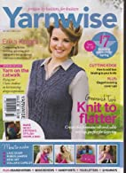 Yarnwise Magazine May 2013 Issue 60 by…