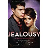 Jealousy: A Strange Angels Novelby Lili St. Crow