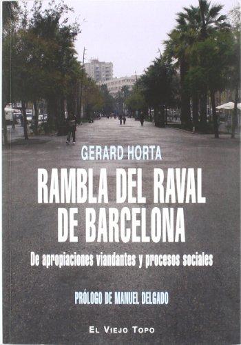 Rambla del Raval de Barcelona: De apropiaciones viandantes y procesos sociales (Ensayo)