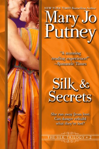 Silk and Secrets: Book 2 of the Silk Trilogy