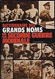 echange, troc Keegan  J - Dictionnaire des grands noms de la seconde guerre mondiale