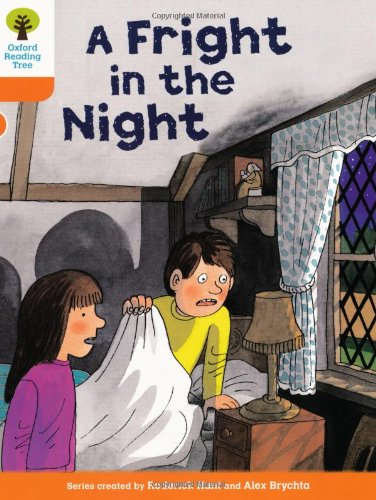 Oxford Reading Tree: Level 6: More Stories A: A Fright in the Night