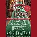 Loving Mr. Lockwell: A Love for all Seasons Novella (       UNABRIDGED) by Jerrica Knight-Catania Narrated by Michaela James