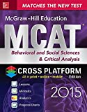 McGraw-Hill Education MCAT Behavioral and Social Sciences & Critical Analysis 2015, Cross-Platform Edition: Psychology, Sociology, and Critical Analysis Review