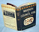 Warpath and Council Fire: The Plains Indians Struggle for Survival in War and in Diplomacy, 1851-1891