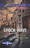 Shock Wave (Love Inspired LP Suspense\Stormswept)