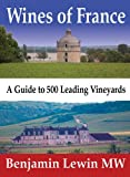 img - for Wines of France: A Guide to 500 Leading Vineyards book / textbook / text book
