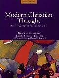 Modern Christian Thought: The Twentieth Century