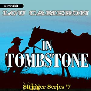 Stringer in Tombstone: Stringer, Book 7 | [Lou Cameron]