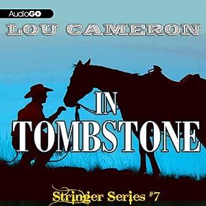Stringer in Tombstone: Stringer, Book 7 | [Lou Cameron]