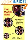 The Maths Gene: Why Everyone Has it, But Most People Don't Use it
