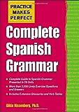 Practice Makes Perfect: Complete Spanish Grammar