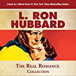 The Real Romance Collection: No Shades Needed | L. Ron Hubbard