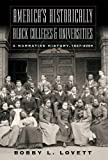 America's Historically Black Colleges and Universities: A Narrative History, 1837-2009