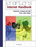 img - for Crafters' Internet Handbook (Miscellaneous) by Crabe, Genevieve (2001) Paperback book / textbook / text book