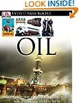 DK Eyewitness Books: Oil
