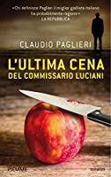 L'ultima cena del commissario Luciani (Italian Edition)