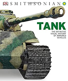 Book Cover: Tank: The Definitive Visual History of Armored Vehicles
