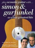 Paul Simon Play Acoustic Guitar with Simon and Garfunkel: Six of Their Greatest Hits