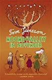 Moominvalley in November. Tove Jansson (0141328673) by Jansson, Tove