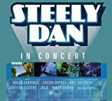 Steely Dan in Concert by Steely Dan [Music CD]