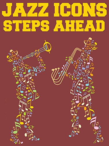 Jazz Icons: Steps Ahead