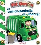 Le camion-poubelle de Marcel