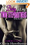 A Baby for my Twin Stepbrothers, book...