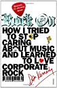 Rock on : how I tried to stop caring about music and learn to love corporate rock