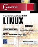 echange, troc Sébastien ROHAUT - LINUX - Préparation à la certification LPIC-1 (examens LPI 101 et LPI 102) - 4ième édition
