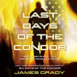 Last Days of the Condor | James Grady