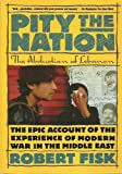 Pity the Nation: The Abduction of Lebanon (0671747703) by Fisk, Robert