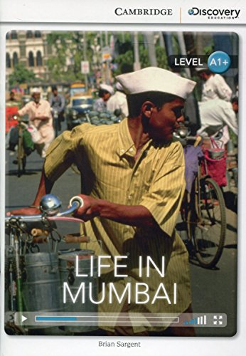 Life in Mumbai High Beginning Book with Online Access (Cambridge Discovery Interactiv)