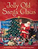 Maryjane Hooper Tonn Jolly Old Santa Claus (Religion Beliefs General Inter)