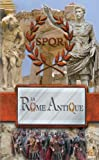 echange, troc La Rome Antique - « Volume I » La République Romaine