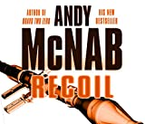 Andy McNab Recoil: (Nick Stone Thriller 9)