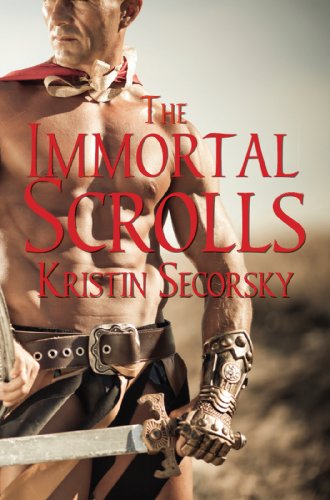 The Immortal Scrolls by Kristin Secorsky