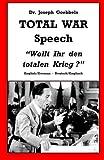 img - for Dr. Joseph Goebbels TOTAL WAR Speech :