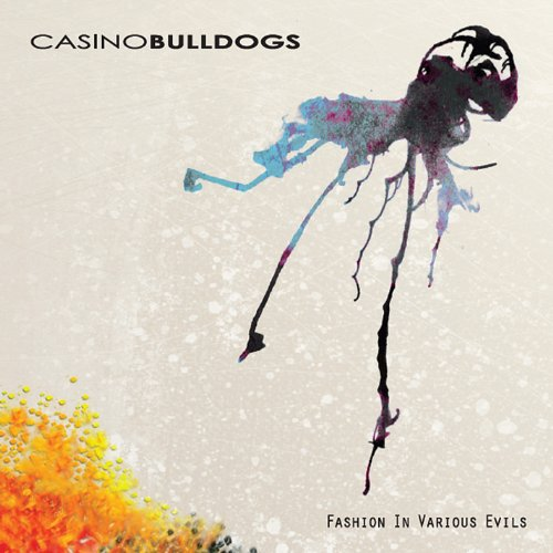 Casino Bulldogs - Fashion in Various Evils