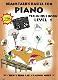 [(Beanstalk's Basics for Piano Technique, Book 1)] [Author: Cheryl Finn] published on (March, 2006)