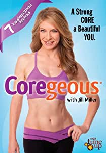 Jill Miller - Coregeous: A Strong Core a Beautiful You