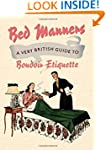 Bed Manners (Old House)