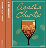 Agatha Christie Five Little Pigs: Complete & Unabridged