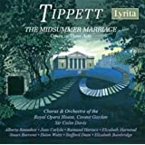 Tippett: The Midsummer Marriage - Opera in Three Acts