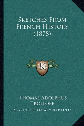 Sketches from French History (1878)
