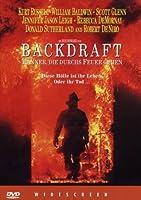 Backdraft - M�nner die durchs Feuer gehen