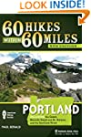 60 Hikes Within 60 Miles: Portland: I...
