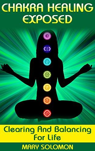 Free Kindle Book : CHAKRA HEALING: Balancing Chakras and Clearing Energy Work (Chakra Meditation, Chakra Energy, Crystal Healing, Kundalini)