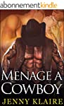 Menage A Cowboy: The Complete Series...